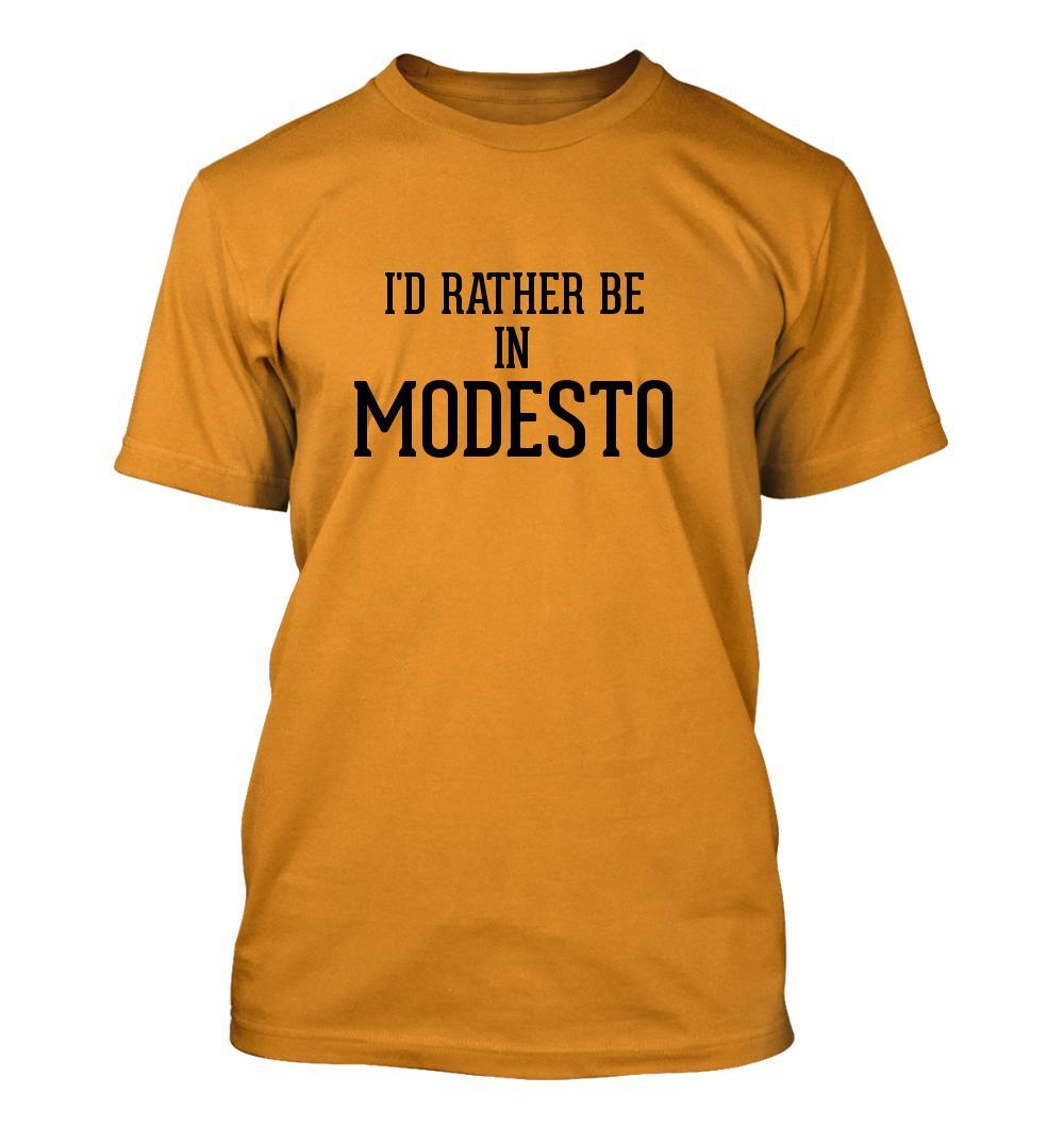 I'd Rather Be In MODESTO - Men's Adult Short Sleeve T-Shirt