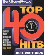 The Billboard Book of Top 40 Hits by Joel Whitburn, 7th Edition - $6.99
