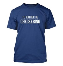 I'd Rather Be Checkering - Men's Adult Short Sleeve T-Shirt - $24.97