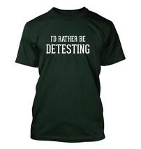 I'd Rather Be DETESTING - Men's Adult Short Sleeve T-Shirt - $24.97