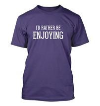 I'd Rather Be ENJOYING - Men's Adult Short Sleeve T-Shirt - $24.97