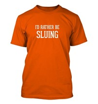 I'd Rather Be SLUING - Men's Adult Short Sleeve T-Shirt - $24.97