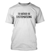 I'd Rather Be Systematizing - Men's Adult Short Sleeve T-Shirt - $24.97