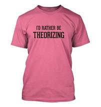 I'd Rather Be Theorizing - Men's Adult Short Sleeve T-Shirt - $24.97