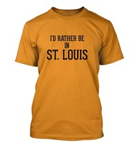 I'd Rather Be In ST. LOUIS - Men's Adult Short Sleeve T-Shirt - $24.97