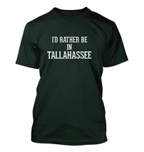 I'd Rather Be In Tallahassee - Men's Adult Short Sleeve T-Shirt - $24.97