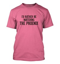 I'd Rather Be Watching THE PHOENIX - Men's Adult Short Sleeve T-Shirt - $24.97