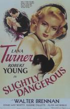 Slightly Dangerous - Lana Turner  - Movie Poster - Framed Picture 11 x 14 - $32.50