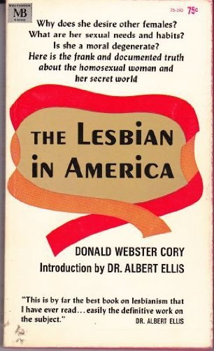 The Lesbian in America [Jan 01, 1965] Cory, Donald Webster