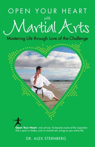 Open Your Heart with Martial Arts (Open Your Heart With) (Open Your Heart Wit...