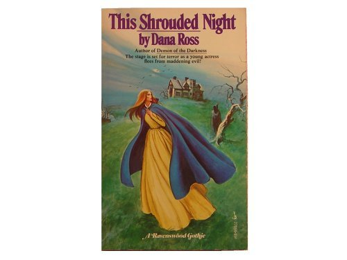 This Shrouded Night: A Ravenwood Gothic [Paperback] [Jan 01, 1975] Dana Ross