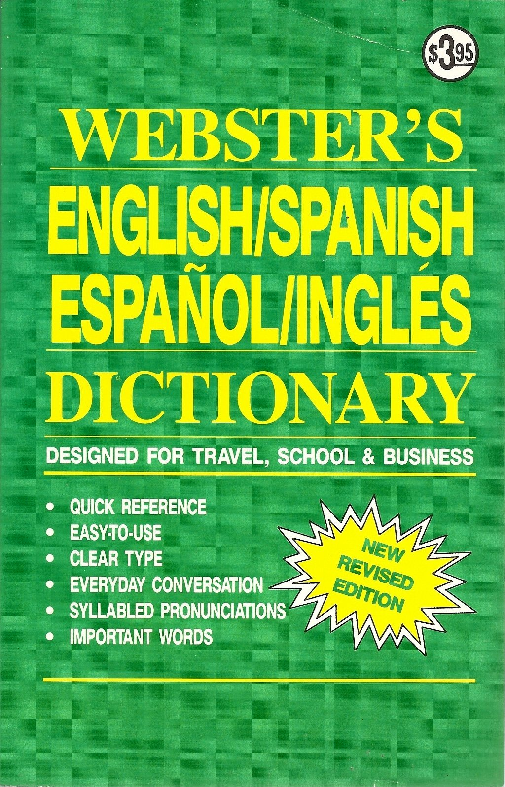 Webster's English/Spanish Espanol/Ingles Dictionary (New Revised edition) [Pa...