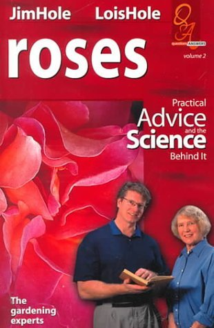Roses: A Gardener's Guide (Questions and Answers) [Paperback] [Mar 15, 1999] ...