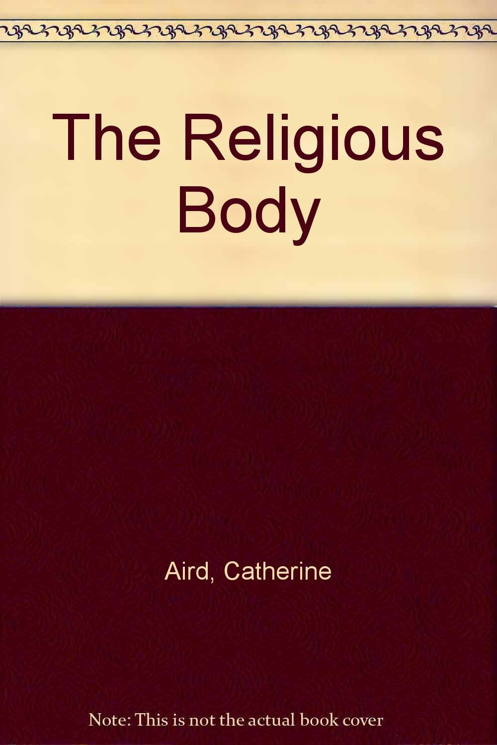 The Religious Body (C. D. Sloan Mystery) [Mass Market Paperback] [Jan 01, 198...