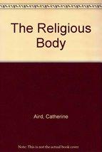 The Religious Body (C. D. Sloan Mystery) [Mass Market Paperback] [Jan 01, 198...