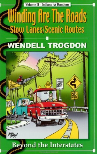 Winding Are the Roads [Paperback] [Apr 04, 2002] Wendell Trogdon and Gary Varvel