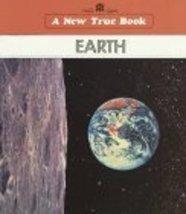 Earth (New True Books) [Nov 01, 1989] Fradin, Dennis B.