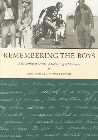 Remembering the Boys: A Collection of Letters, a Gathering of Memories [Hardc...