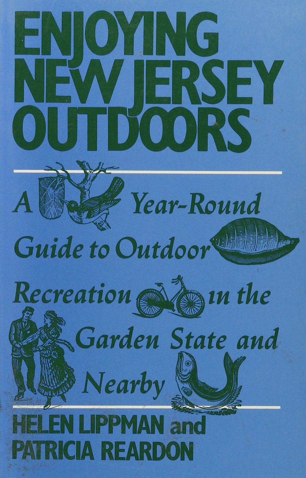 Enjoying New Jersey Outdoors: A Year-Round Guide to Outdoor Recreation in the...