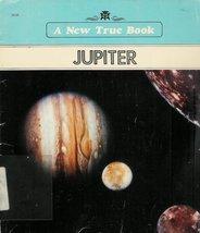 Jupiter (New True Books) [Nov 01, 1989] Fradin, Dennis B.