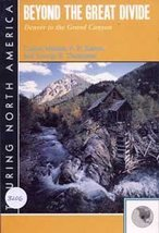 Beyond the Great Divide: Denver to the Grand Canyon (Touring North America) [...