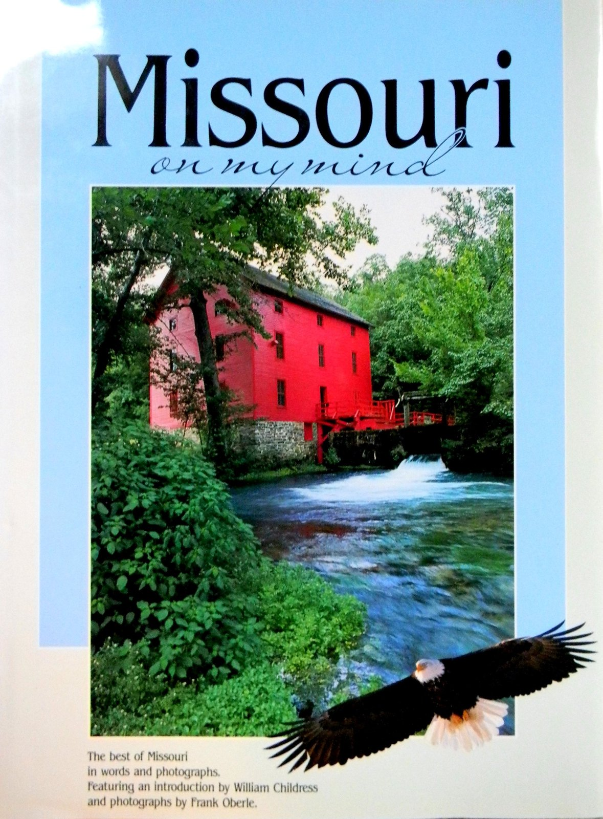 Missouri on My Mind (America on My Mind Ser) [Sep 01, 1990] Falcon Press