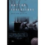 Dayton Inventions: Fact and Fiction [Paperback] [Jan 01, 2003] Curt Dalton