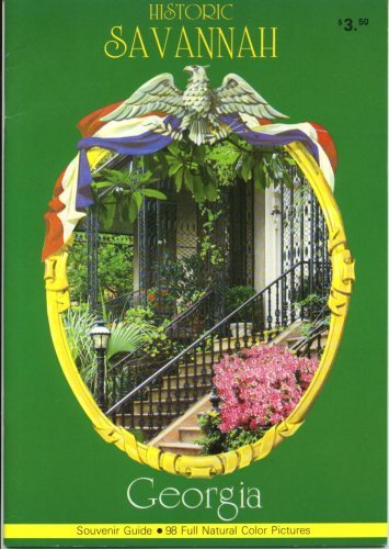 Historic Savannah Georgia Souvenir Guide 98 [Paperback] [Jan 01, 2000] L. E. ...