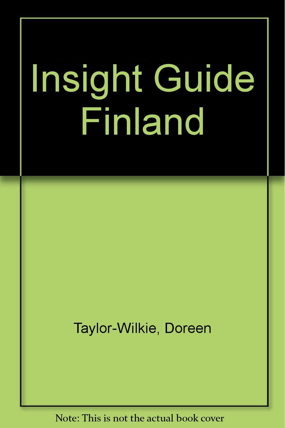 Insight Guide Finland [Dec 01, 1992] Taylor-Wilkie, Doreen and Insight Guides