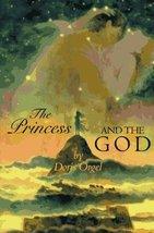 The Princess and the God [Mar 01, 1996] Orgel, Doris