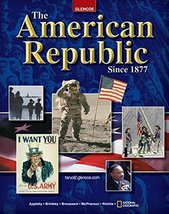 The American Republic Since 1877, Student Edition (U.S. HISTORY - THE MODERN ...