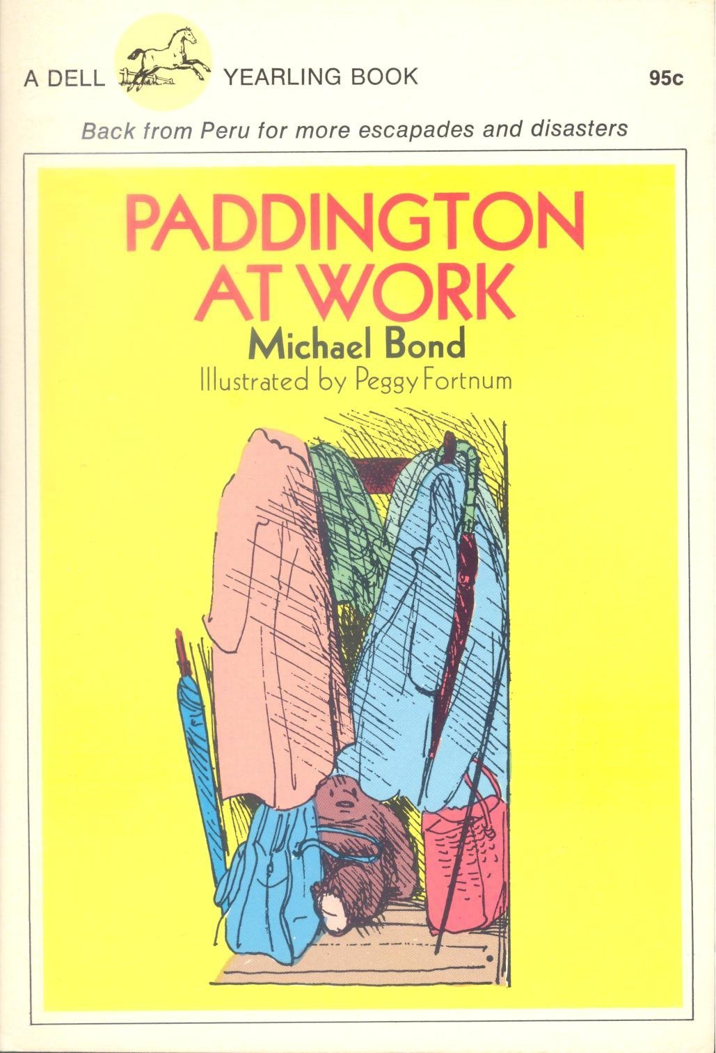 Paddington At Work, Back from Peru for More Escapades and Disasters [Perfect ...