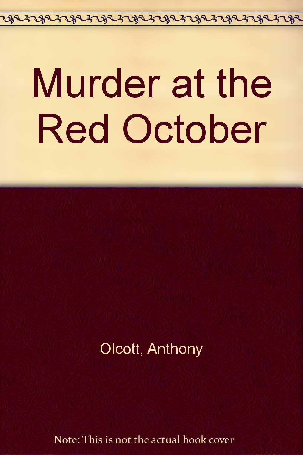 Murder At The Red October [Oct 01, 1988] Olcott