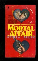 Mortal Affair [Jun 01, 1981] Allan, Stella