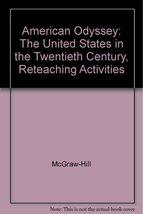 American Odyssey: The United States in the Twentieth Century, Reteaching Acti...