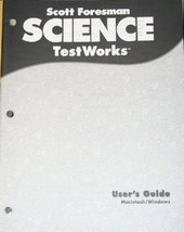 Scott Foresman Science Testworks 3.0 User's Guide [Paperback] [Jan 01, 2000] ...