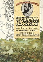Stonewall Jackson: Lee's Greatest Lieutenant (The History of the Civil War) [...