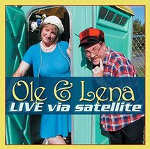 Ole & Lena: Live Via Satellite [Paperback] [Apr 11, 2002] Bruce Danielson and...