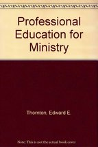 Professional education for ministry: A history of clinical pastoral education...