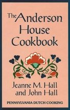The Anderson House Cookbook [Hardcover] [Sep 30, 1986] Hall, Jeanne M.