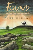 Found [Oct 01, 1996] June Oldham
