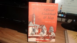 Colonial Williamsburg: Official Guidebook & Map: Containing a Brief History o...