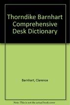 Thorndike - Barnhart Comprehensive Desk Dictionary [Hardcover] [Jan 01, 1951]...