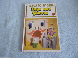 Vintage 1978 Lady Bird Book How To Make Toys And Games  Series 633 - $7.44