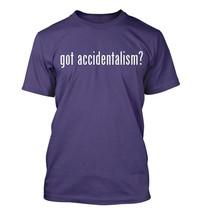 got accidentalism? Men's Adult Short Sleeve T-Shirt   - $24.97