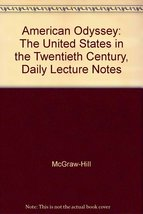 American Odyssey: The United States in the Twentieth Century, Daily Lecture N...