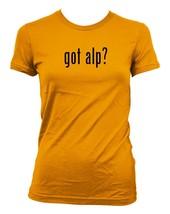 got alp? Ladies' Junior's Cut T-Shirt - $24.97