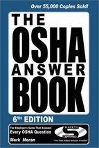 The OSHA Answer Book [Jan 01, 2000] Moran, Mark McGuire - $1.09