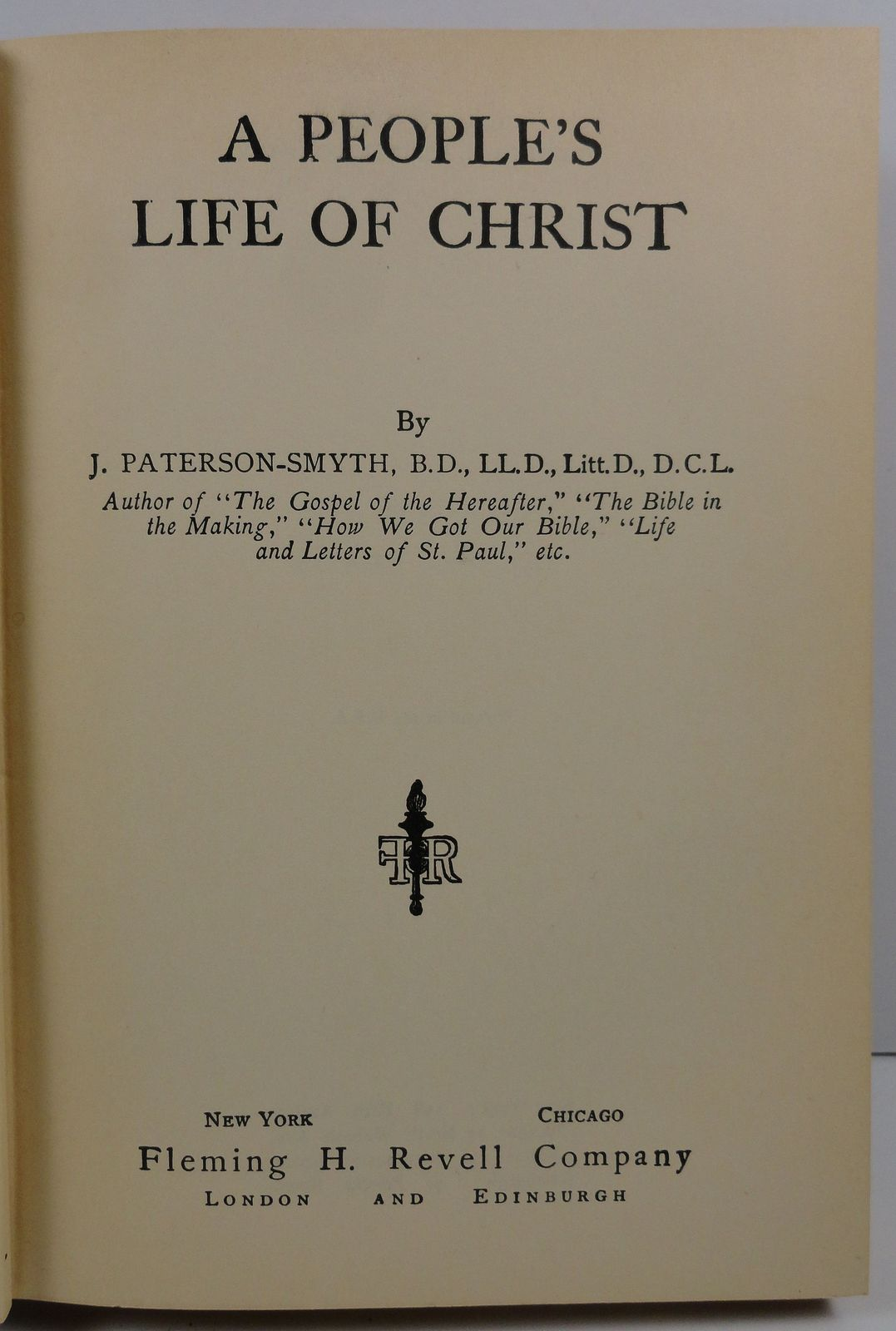 A People's Life of Christ by J. Paterson Smyth 1920 Revell