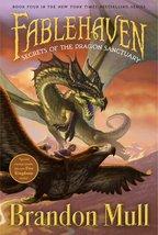 Secrets of the Dragon Sanctuary (Fablehaven) [Paperback] [Feb 23, 2010] Mull,...